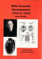 Mills Grenade book by John Bailey